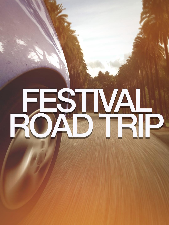 Festival Road Trip