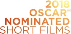 2018 Oscar® Nominated Short Films